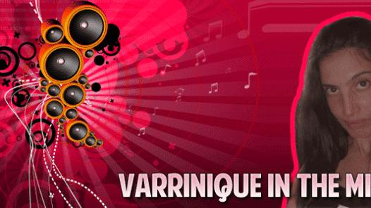 Varrinique In The mix