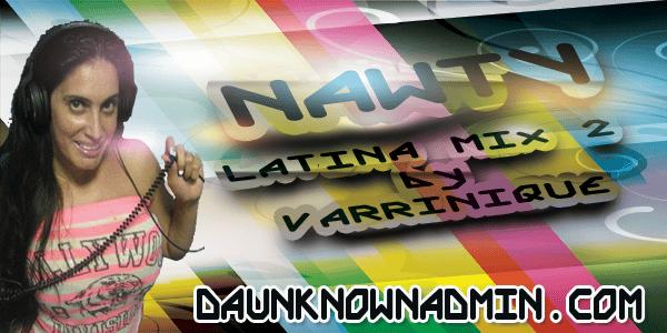 Varrinique Nawty Mix #2