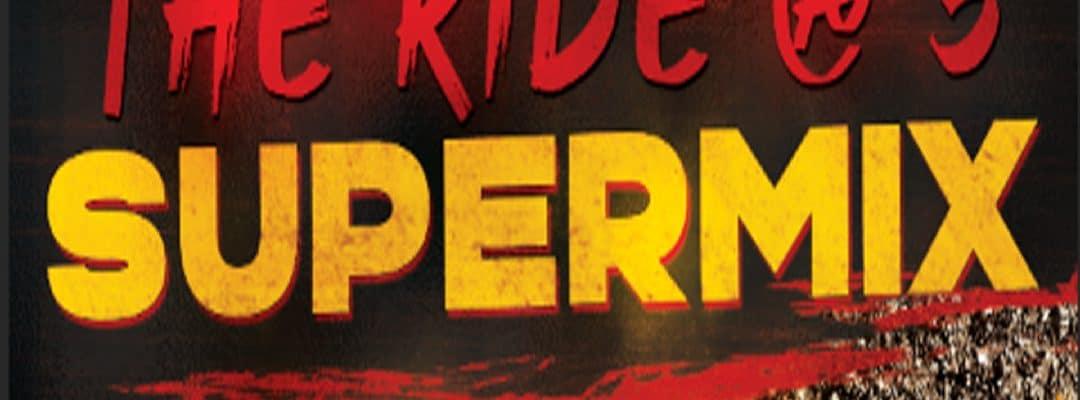 The Ride @ 5 Supermix