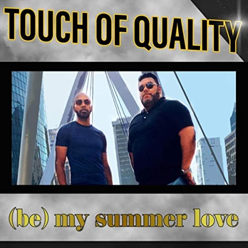 (Be) My Summer Love by Touch Of Quality