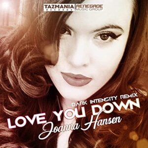 Joanna Hansen - Love You Down (Dark Intensity Remix)
