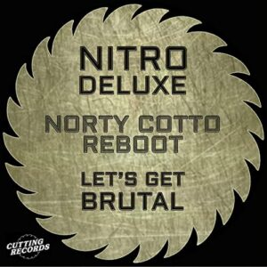 Let's Get Brutal by Nitro DeLuxe