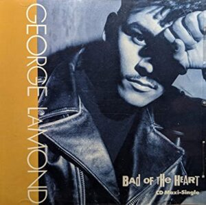 Bad of the Heart by George Lamond