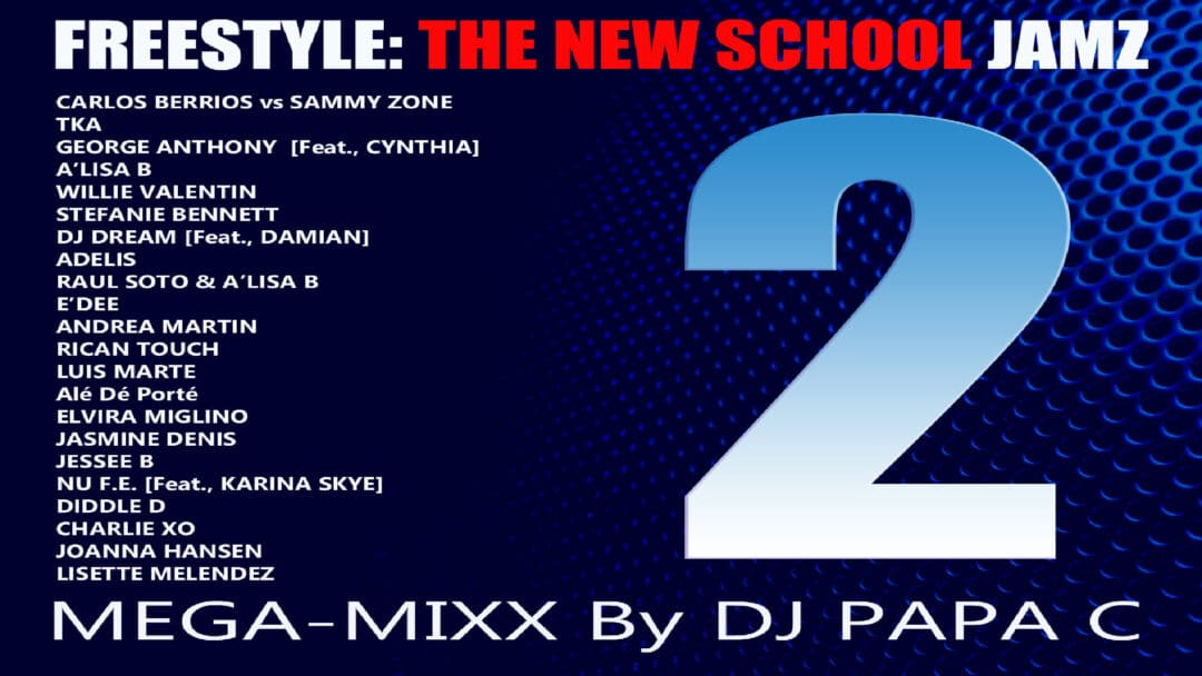 Freestyle : The New School Jamz 2