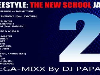 Freestyle : The New School Jamz 2
