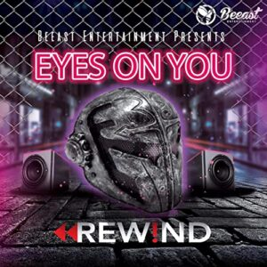 Eyes on You by Rew!nd