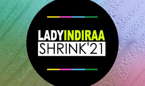 LADY INDIRAA SHRINK 21